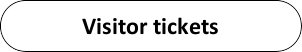 Visitor Tickets