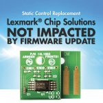 Static Control chips beat the latest Lexmark firmware update